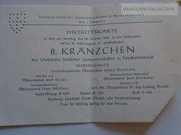 ZA134.26 - Eintrittskarte  1957 Wien II. Marxergasse 17 Sofiensälen  8. Kränzchen Des Verbandes Ländlicher G. In N.Oe. - Programs