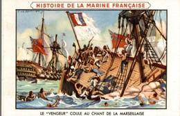 CHROMO  LION NOIR CIRAGE  HISTOIRE DE LA MARINE FRANCAISE LE VENGEUR COULE AU CHANT DE LA MARSEILLAISE - Chromos