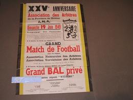 ASSOCIATION DES ARBITRES DE LA PROVINCE DE NAMUR - 19/6/49 - GRAND MATCH  Entre Arbitres Namur Et Verviers - Posters