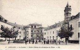 GAILLON  La Caserne Ancien, Château Des Archevêques De Rouen - Unclassified