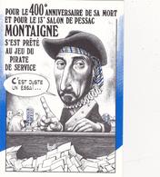 CPM Pirate Carte Pirate (33) PESSAC 1991 MONTAIGNE Tirage Limité Signée Illustrateur B. VEYRI - Collector Fairs & Bourses