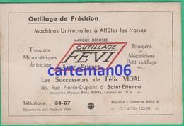 42 - Saint Etienne - Carte De Visite - Outillage Fevi 36, Rue Pierre Dupont - Visiting Cards