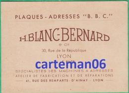 """69 - Lyon - Carte De Visite - Plaques - Adresse """"BBC"""" H. Blanc Bernard 30, Rue De La République Et 41, Rue Des Remparts - Visiting Cards"""