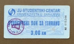 BOSNIA AND HERZEGOVINA Ration Meal Voucher STUDENTSKI CENTAR SARAJEVO - Bosnie-Herzegovine