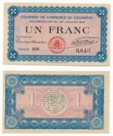 1914-1918 // C.D.C. // CHAMBERY // 27 Juillet 1916 // Un Franc // Sans Filigrane - Chambre De Commerce