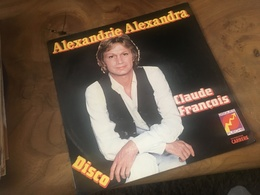 166/ CLAUDE FRANCOIS ALEXANDRIE ALEXANDRA - Vinyl Records