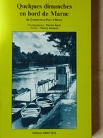 Quelques Dimanches En Bord De Marne, De Charenton à Meaux, Photos, 1990 - Ile-de-France