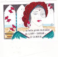 CPM Pirate Carte Pirate (93) LIVRY GARGAN 1991 Femme Lady Papillons Tirage Limité Signée Illustrateur J LUC - Collector Fairs & Bourses