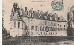 SAINT LOUP  LES GRAY -  HAUTE SAONE  70 -  CPA  LE CHATEAU  . - Frankreich