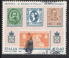 2006 - ITALIA / ITALY - MOSTRA FILATELICA IL REGNO D'ITALIA  / EXHIBITION THE KINGDOM OF ITALY IN MONTECITORIO. USATO - 6. 1946-.. Repubblica