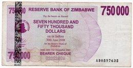 ZIMBABWE 750000 DOLLARS 2007 P-52 - Zimbabwe
