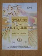 ETIQUETTE VIN DE CORSE DOMAINE DE SAINTE JULIETTE 1991 - Rouges