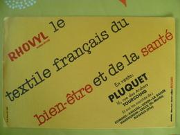 Buvard  RHOVYL Textile Francais PLUQUET Tourcoing,comines,bailleul,lievin,la Bassée,haubourdin,croix,roubaix - Blotters