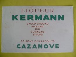 Buvard  Liqueur  KERMANN  PRODUITS CAZANOVE - Blotters