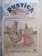 163 Revue Universelle De La Campagne - Rustica N°40 De 1931 - Coq Et Poules - Garden