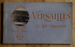 Versailles Et Les Trianons - Carnet De 12 CPA - Château De Versailles - Petit Trianon - Hameau De Marie-Antoinette ... - Versailles (Château)