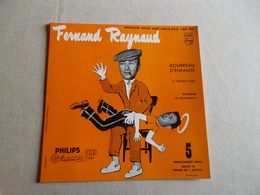 POCHETTE  DE PRESENTATION VINYLE 45 T FERNAND RAYNAUD  BOURREAU D'ENFANTS - Accessoires, Pochettes & Cartons