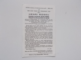 Bidprintje: Henri BOSSU Wwr Octavie KYNSABIL Echtg. Hélène DE MUYNCK, Westrozebeke 25/12/1871 -  Assebroek 2/6/1950 - Faire-part