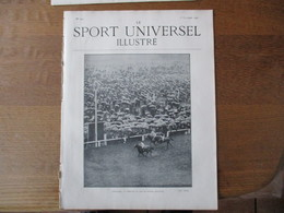 LE SPORT UNIVERSEL ILLUSTRE N°272 5 OCTOBRE 1901 CHEZ M. LIEUX, LA CROIX-DE-BERNY,LE TOUR DU MONT-BLANC EN VOITURE,UN MO - Books, Magazines, Comics