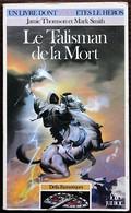 LDVELH - DEFIS FANTASTIQUES - 11 - Le Talisman De La Mort - Gallimard 1986 - Jeux De Société