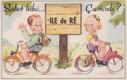 """CPA à Système - Ile De Ré - """"Salut Bébé ... Ca Roule ? - Ile De Ré"""