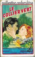 Le Collier Vert Par Paule Jeanin - Collection Colombine N°3 - Books, Magazines, Comics