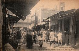 CASABLANCA - Rue Du Mellah - Photographe Maillet - Cpa Animée écrite En 1917 - Bon état - 2 Scans - Casablanca