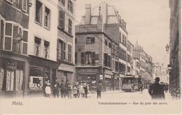 57 - METZ - RUE DU PONT DES MORTS - NELS SERIE 104 N° SANS - Metz