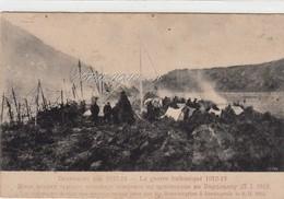 La Guerre Balkanique 1912-1913 _Cartolina Integra E Originale Al 100%an1 - History