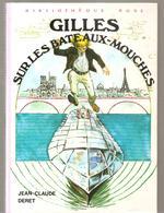 Gilles Sur Les Bateaux-mouches De Jean-Claude Deret De La Bibliothèque Rose Des Editions Hachette De 1975 - Books, Magazines, Comics