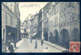 Cpa Du 17   La Rochelle Rue Chef De Ville   YN11 - La Rochelle