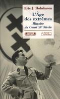 L'ÂGE DES EXTRÊMES - HISTOIRE DU COURT XXe SIÈCLE PAR ERIC J. HOBSBAWM COMPLEXE - War 1939-45