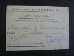 CARTE D'INVITATION  CIRQUE HARMSTON'S RIGOUREUSEMENT PERSONNEL   1930-1940  2018 Alb 5 - Tickets D'entrée
