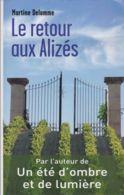 Martine Delomme - Le Retour Aux Alizés - Livres, BD, Revues
