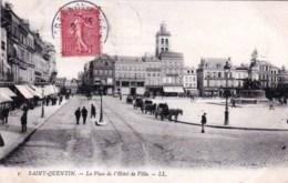 02 - Saint Quentin -  La Place De L Hotel De Ville - Saint Quentin