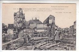 Sp- 02 - CHAUNY - Le Pont Du Canal Saute Et Recree En Passerelle Par Le Genie - Militaires - Ruines - Guerre 14 18 - - Chauny