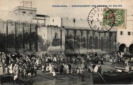 MAROC - CASABLANCA - DEBARQUEMENT DES TROUPES DU SULTAN - Casablanca