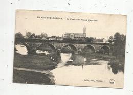 Cp , 71 , ETANG SUR ARROUX ,pont , Voyagée 1906 - France