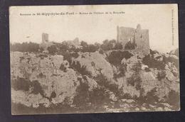 CPA 30 - LA ROQUETTE - Environs De SAINT-HIPPOLYTE-du-FORT - Ruines Du Château De La Roquette TB PLAN - Francia