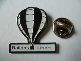 PIN'S MONTGOLFIERE  BALLON LIBERT - Airships