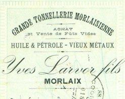 LARVOR   Grande Tonnellerie Morlaisienne   MORLAIX   1914   Huile & Petrole- Vieux Metaux - Lettres De Change