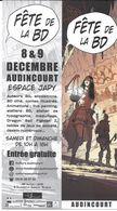 MARQUE-PAGE MARQUE-PAGE  FÊTE DE LA BD AUDINCOURT DÉCEMBRE 8 / 9 ILLUSTRATION EMMANUEL MICHALACK - Marque-Pages