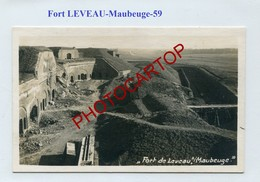 FORT De LEVEAU-MAUBEUGE-CARTE PHOTO Allemande-GUERRE 14-18-1 WK-Militaria-France-59- - Maubeuge