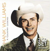 Hank WILLIAMS - A Country Legend - 2 CD - Country Et Folk