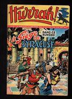 Hurrah N°237 Le Siège De Syracuse - Confort Automobile - Robin Des Bois - Flotte D'argent - Chasse Au Trésor De 1958 - Hurrah