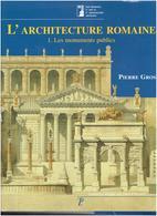 L ARCHITECTURE ROMAINE DE PIERRE GROS 2 TOMES MANUELS D ART ET D ARCHEOLOGIE ANTIQUE ROME MONUMENT VILLA TOMBEAU PALAIS - Histoire