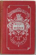 Livre Bibliothèque Rose Illustrée : Mickey Et Minnie ( Hachette French Book, Walt Disney 1932 ) - Autres