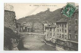 38 Vienne Vieux Pont Sur La Gere N°61 - Vienne