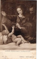 Raphael - La VIERGE De Lorette - Chantilly - Musée Condé N°202 CPA 1907 Art - Peinture Religieuse - - Paintings