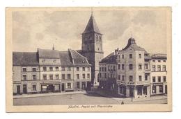 5170 JÜLICH, Markt Mit Pfarrkirche, 1921 - Juelich